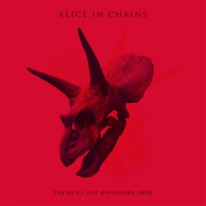 Alice In Chains - The Devil Put Dinosaurs Here - Album Art