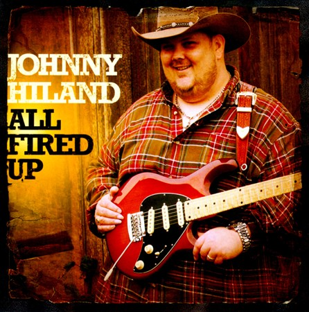 Johnny Hiland - All Fired Up