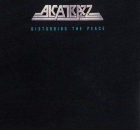 Alcatrazz - Disturbing The Peace - Album Cover