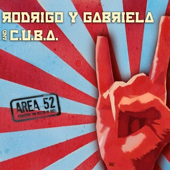 Rodrigo Y Gabriela - Area 52 Album Cover
