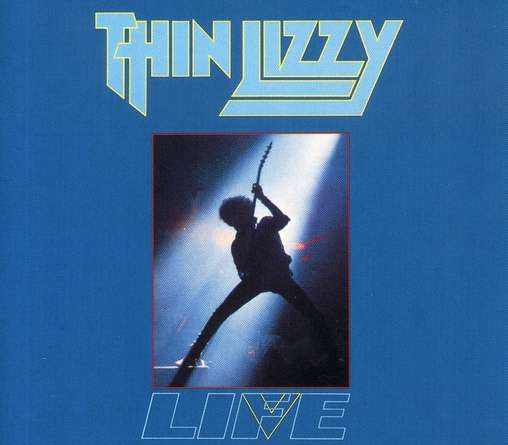 Thin Lizzy: Life: Live